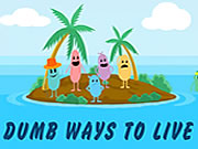 Dumb Ways To Live Game