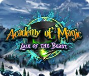 Academy of Magic: Lair of the Beast