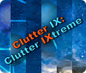 Clutter IX: Clutter IXtreme