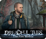 Dreadful Tales: The Fire Within