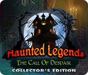 Haunted Legends: The Call of Despair Collector's Edition