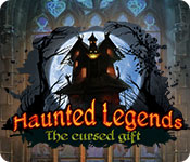 Haunted Legends: The Cursed Gift