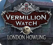 Vermillion Watch: London Howling