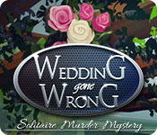 Wedding Gone Wrong: Solitaire Murder Mystery